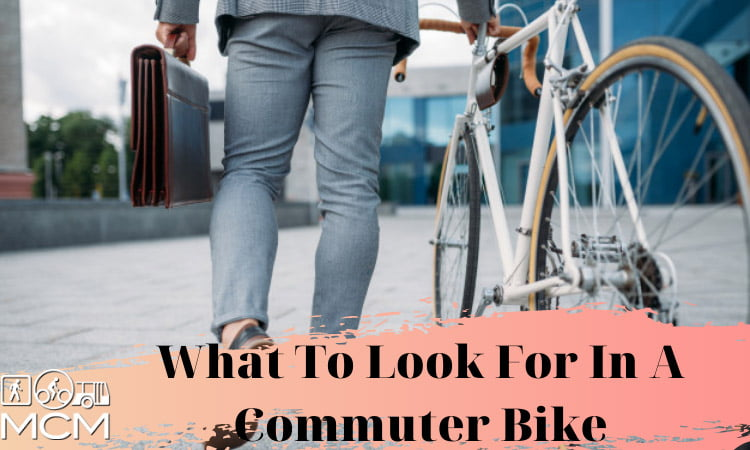 What To Look For In A Commuter Bike